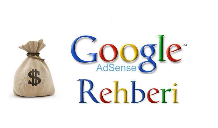 Google adsense rehberi ile adsense alma