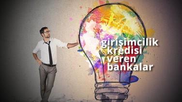 girişimci kredisi veren bankalar