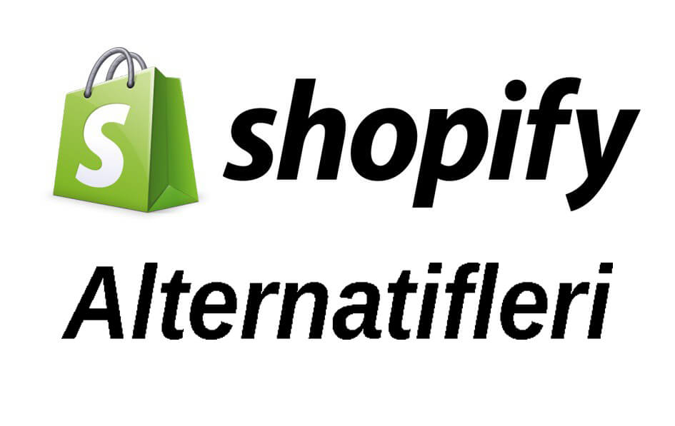 shopify alternatifleri